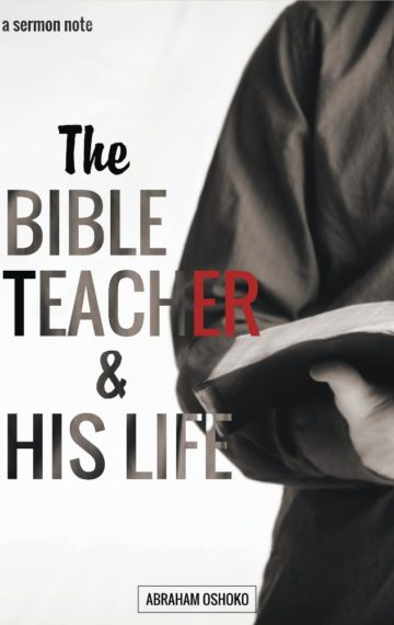 The Bible Teacher & His Life