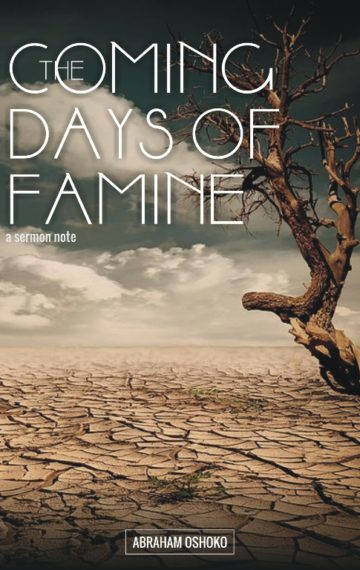 The Coming Days of Famine