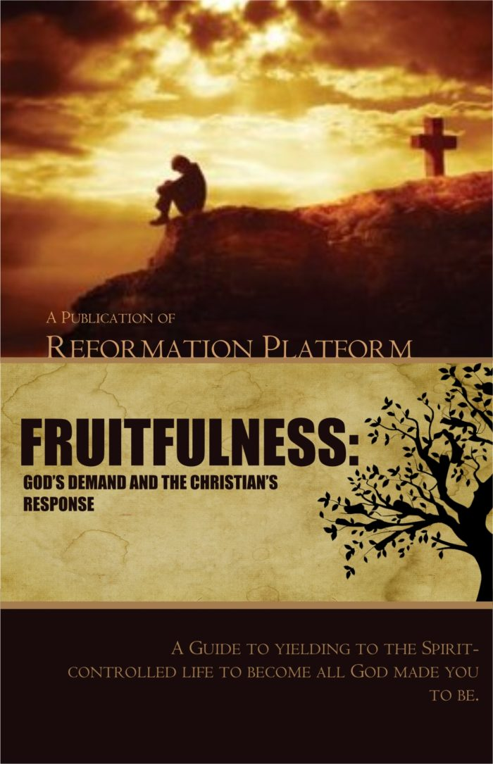 Fruitfulness: God's Demand and The Christian's Response