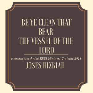 be ye clean that bear the name of the lord
