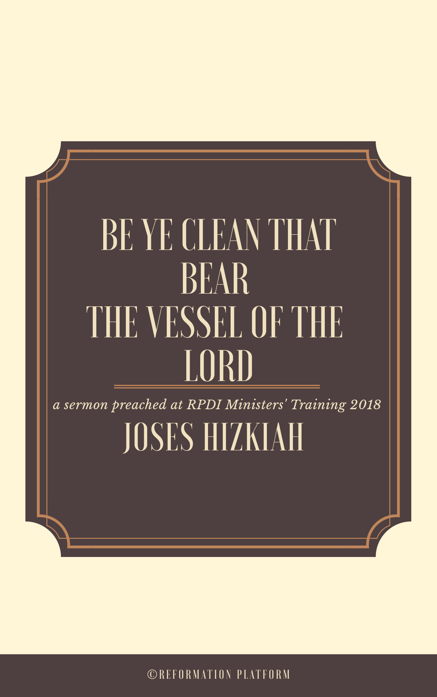 Be Ye Clean That Bear The Vessel Of The Lord